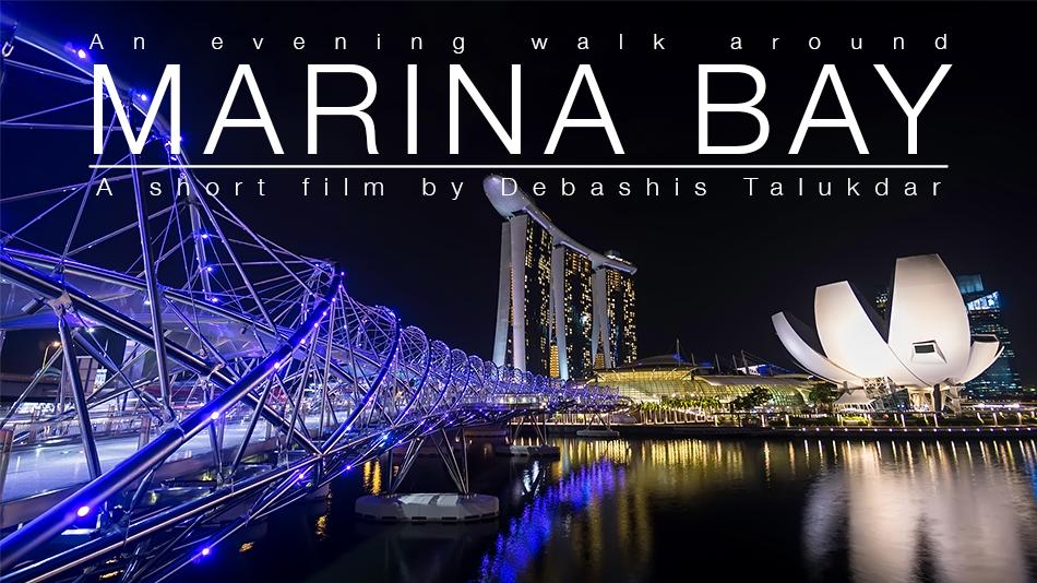 An evening around Marina Bay