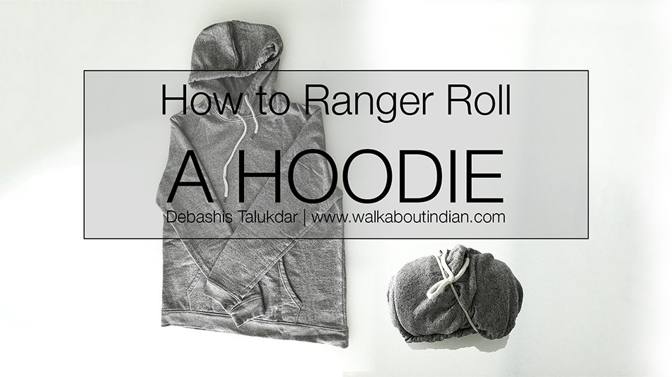 How to Ranger Roll a Hoodie
